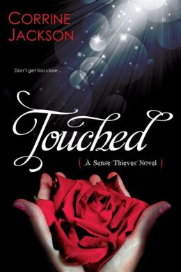 Touched (Sense Thieves Series #1)