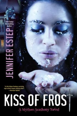 Kiss of Frost (Mythos Academy Series #2)