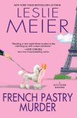 Book Cover Image. Title: French Pastry Murder, Author: Leslie Meier