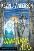 Book Cover Image. Title: Unnatural Acts (Dan Shamble, Zombie P.I. Series #2), Author: Kevin J. Anderson