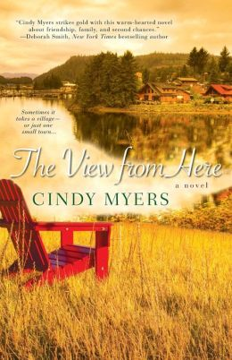 The View From Here (Eureka, Colorado Series #1)