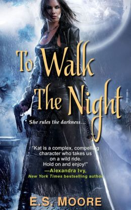 To Walk the Night (Kat Redding Series #1)