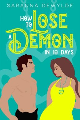 How To Lose a Demon in 10 Days (10 Days Book #1)