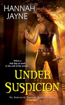 Under Suspicion (Underworld Detection Agency Series #3)