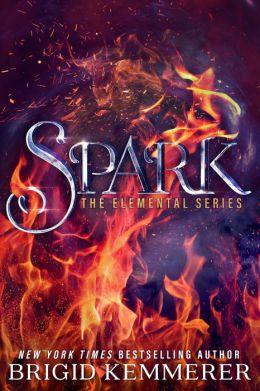 Spark (Brigid Kemmerer's Elemental Series #2)
