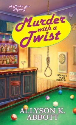 Murder with a Twist (Mack's Bar Series #2)