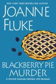 Book Cover Image. Title: Blackberry Pie Murder (Hannah Swensen Series #17), Author: Joanne Fluke
