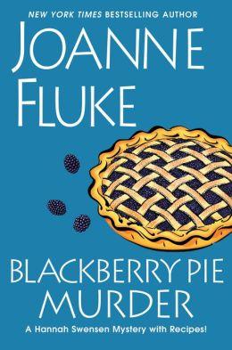 Blackberry Pie Murder (Hannah Swensen Series #17)