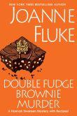Book Cover Image. Title: Double Fudge Brownie Murder (Hannah Swensen Series #18), Author: Joanne Fluke