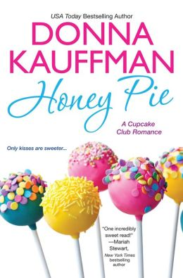 Honey Pie (Cupcake Club Romance Series #4)