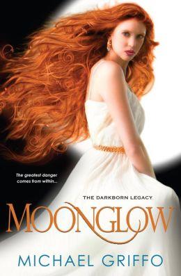 Moonglow (Darkborn Legacy Series #1)