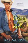 Book Cover Image. Title: Taking the Reins, Author: Kat Murray
