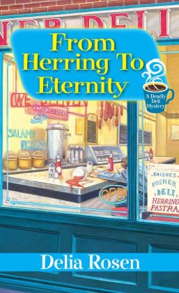 From Herring to Eternity (Deadly Deli Series #4)