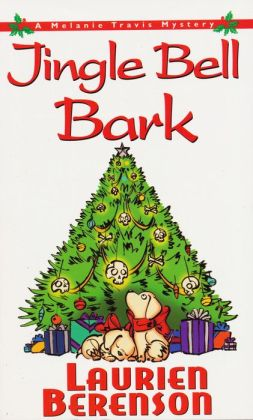 Jingle Bell Bark (Melanie Travis Series #11)