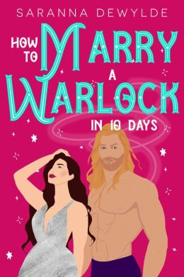 How to Marry a Warlock in 10 Days (10 Days Book #2)