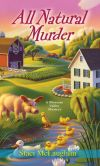 All Natural Murder (Blossom Valley Mystery Series #2)