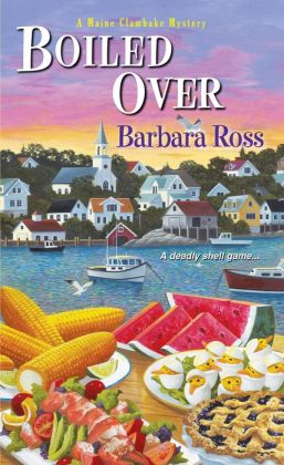 Boiled Over (Maine Clambake Series #2)