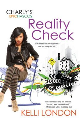Reality Check (Charly's Epic Fiascos Series #2)
