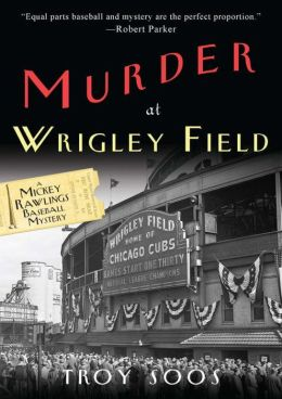 Murder at Wrigley Field (Mickey Rawlings Series #3)