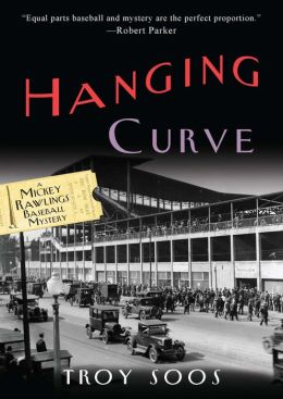 Hanging Curve (Mickey Rawlings Series #6)