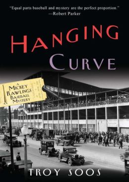 Hanging Curve (Mickey Rawlings Series #6)
