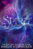 Book Cover Image. Title: Spirit (Brigid Kemmerer's Elemental Series #3), Author: Brigid Kemmerer
