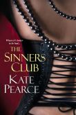 Book Cover Image. Title: The Sinners Club, Author: Kate Pearce