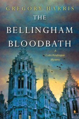 The Bellingham Bloodbath (Colin Pendragon Series #2)