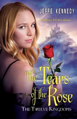 The Twelve Kingdoms: The Tears of the Rose