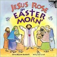Jesus Rose on Easter Morn