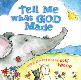 Tell Me What God Made