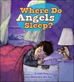 Where Do Angels Sleep?