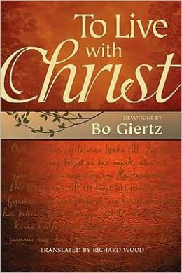 To Live with Christ: Devotions