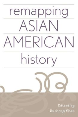 Remapping Asian American History
