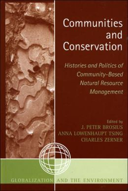 Communities and Conservation: Histories and Politics of Community-Bases Natural Resource Management