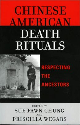 Chinese American Death Rituals: Respecting the Ancestors