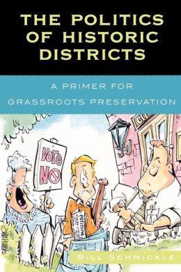 Politics Of Historic Districts