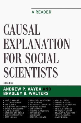 Causal Explanation for Social Scientists: A Reader