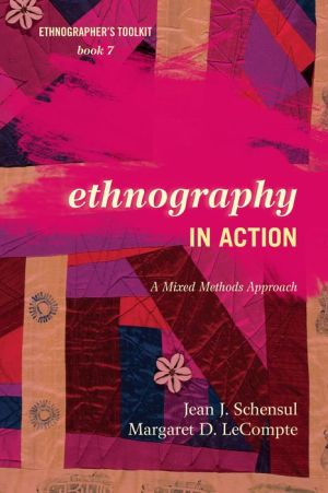 Ethnography in Action: A Mixed Methods Approach