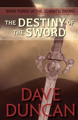 The Destiny of the Sword (Seventh Sword Series #3)