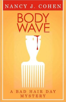 Body Wave (Bad Hair Day Mystery 4)
