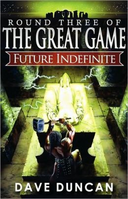 Future Indefinite (Great Game Series #3)