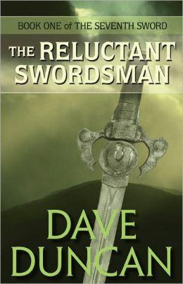 The Reluctant Swordsman (Seventh Sword Series #1)