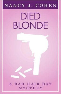 Died Blonde (Bad Hair Day Mystery 6)