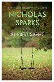 Book Cover Image. Title: At First Sight, Author: Nicholas Sparks