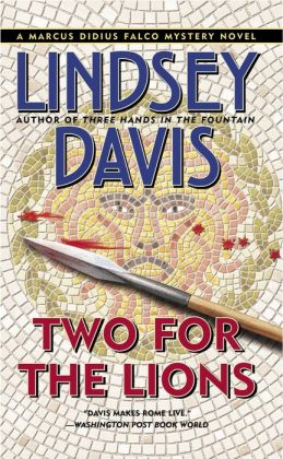 Two for the Lions (Marcus Didius Falco Series #10)