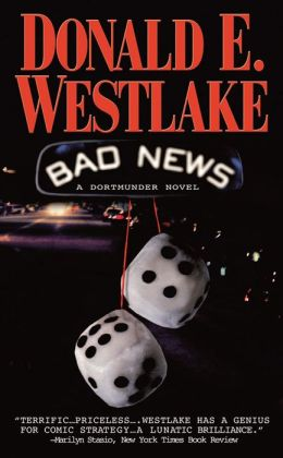 Bad News (John Dortmunder Series #10)