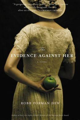 The Evidence Against Her: A Novel