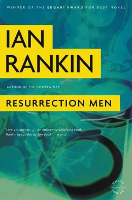 Resurrection Men (Inspector John Rebus Series #13)