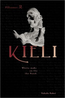Kieli, Vol. 2 (novel): White Wake on the Sand